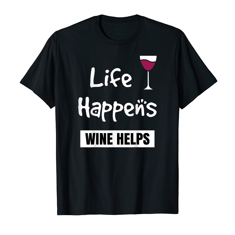 Áo thun cotton unisex HTFashion in hình Funny Life Happens But Wine Helps Wine Lover Cat Drinking